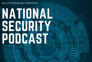 National Security Podcast: A shifting maritime landscape | National