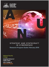 Strategy and statecraft in cyberspace. Research Program Guide: February 2016